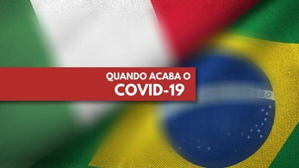 Fim do coronavírus no Brasil e na Itália