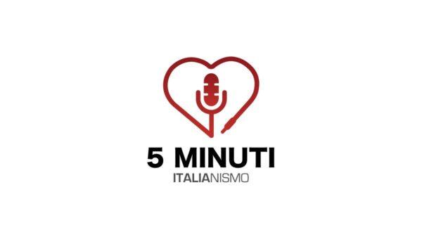 5 minuti –Italianismo